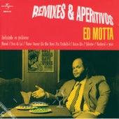 Remixes E Aperitivos von Ed Motta