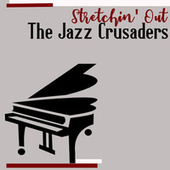 Stretchin' Out de The Crusaders