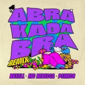 Abrakadabra (Remix) von Ruxell