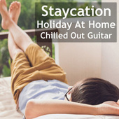 Staycation Holiday At Home Chilled Out Guitar von Antonio Paravarno