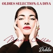 Oldies Selection: La Diva by Maria Callas