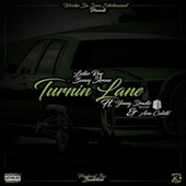 Turnin Lane (feat. Asia Caliste' & Young Drastic) by Lester Roy