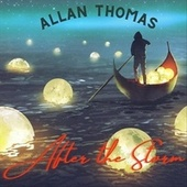 After the Storm by Allan Thomas