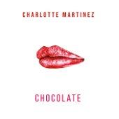 Chocolate EP by Charlotte Martinez