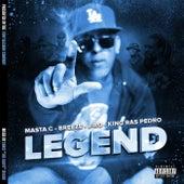 Legend by Masta C, King Ras Pedro, Breeze