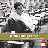 Glenn Gould joue Bach by Glenn Gould