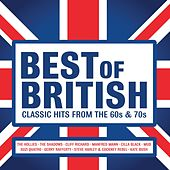 Best of British: Classic Hits from the 60s & 70s by Various Artists