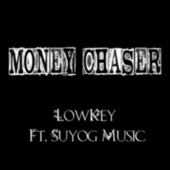 Money Chaser by Lowkey
