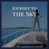 Journey to the Sky by Various Artists