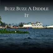 Buzz Buzz A Diddle It de Various Artists
