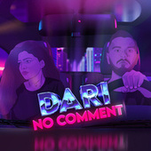 No Comment by Dari