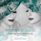 River of Neon (feat. Kenny MacDonald) by Iveta