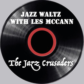 Jazz Waltz With Les McCann (1963) de The Crusaders