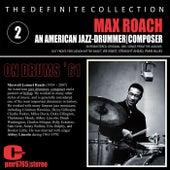 Max Roach; Jazz Drummer, Composer, Volume 2 von Max Roach