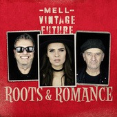 Roots & Romance fra Mell
