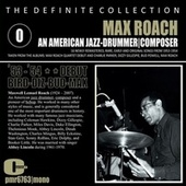 Max Roach; Jazz Drummer, Composer Debut by Various Artists