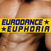 Eurodance Euphoria de Various Artists