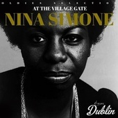 Oldies Selection: At the Village Gate by Nina Simone