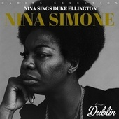 Oldies Selection: Nina Sings Duke Ellington by Nina Simone