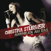 Augenblick am Tag von Christina Stürmer