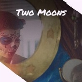 Two Moons by Various Artists