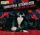 Um bei Dir zu sein von Christina Stürmer