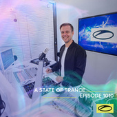 ASOT 1010 - A State Of Trance Episode 1010 by Armin Van Buuren