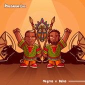 Negros E Belos de Pregador Luo