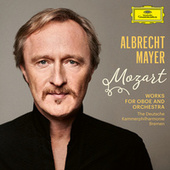 Mozart: Works for Oboe and Orchestra by Albrecht Mayer
