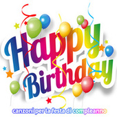 Happy Birthday  Festa di compleanno de Various Artists