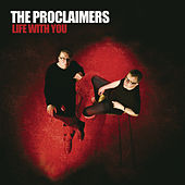 Life With You by The Proclaimers