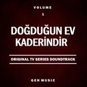 Doğduğun Ev Kaderindir, Vol.1 (Original Tv Series Soundtrack) von Yıldıray Gürgen