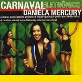Carnaval Electrônico de Daniela Mercury
