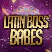 Latin Boss Babes de Various Artists