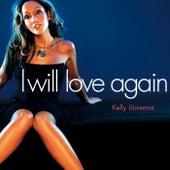 I Will Love Again von Kelly Llorenna