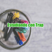 Estudiando con Trap de Various Artists