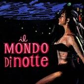 Il mondo di notte (Original Motion Picture Soundtrack / Extended Version) by Piero Piccioni