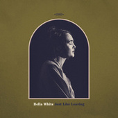 Just Like Leaving by Bella White