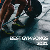 Best Gym Songs 2021 di Various Artists