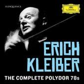 Erich Kleiber - Complete Polydor 78s von Erich Kleiber