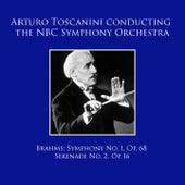 Arturo Toscanini conducting the NBC Symphony Orchestra: Brahms Symphony No. 1, Op. 68 / Serenade No. 2, Op. 16 von NBC Symphony Orchestra
