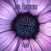 April (Cut 2021) de Jan Hammer