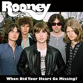 When Did Your Heart Go Missing? de Rooney