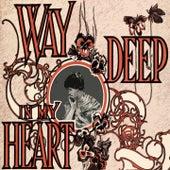 Way Deep In My Heart de The Isley Brothers