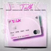 F-Talk by Valencc