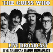 Live Broadcast (Live) by The Guess Who