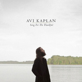 Song For The Thankful by Avi Kaplan