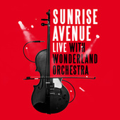 Live With Wonderland Orchestra von Sunrise Avenue