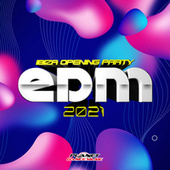 EDM 2021 Ibiza Opening Party de Various Artists