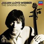 Julian Lloyd Webber - The Singing Strad (A 70th Birthday Collection) by Julian Lloyd Webber